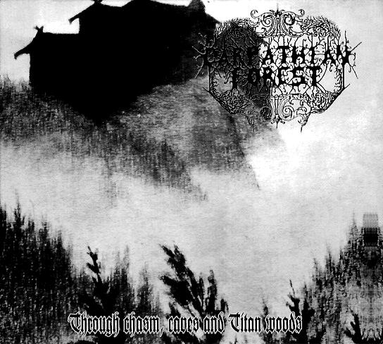 Carpathian Forest - Through Chasm,Caves And Titan Woods