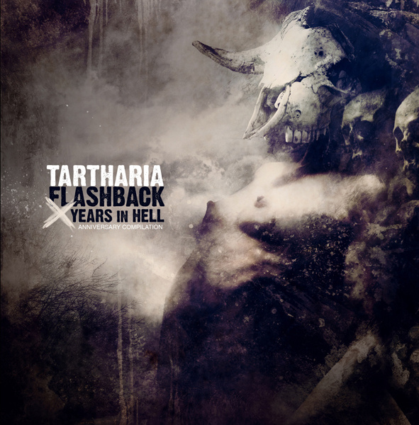 Tartharia - Flashback - X Years In Hell