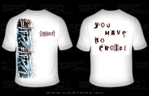 Fetal Decay - You Have No Choice (T-Shirt)