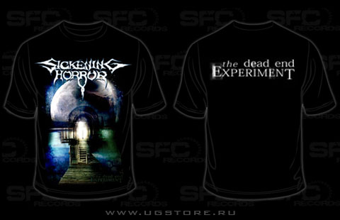 Sickening Horror - The Dead End Experiment (T-Shirt)
