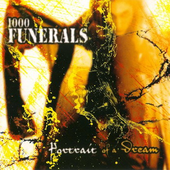 1000 Funerals - Portrait Of A Dream