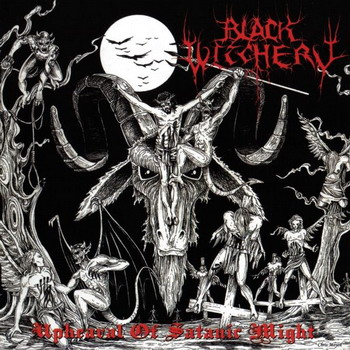 Black Witchery - Upheaval Of Satanic…