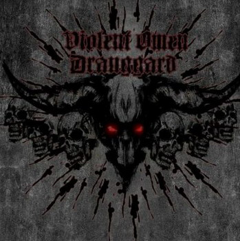 Draugard / Violent Omen - Split