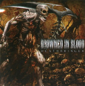 Drowned In Blood - Deathbringer