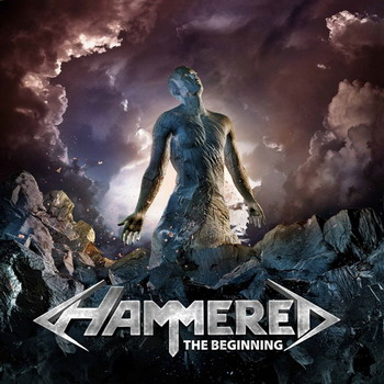 Hammered - The Beginning