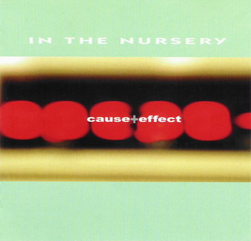 In The Nursery - Cause+Effect