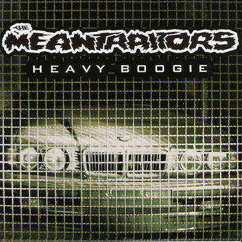 Meantraitors - Heavy Boogie