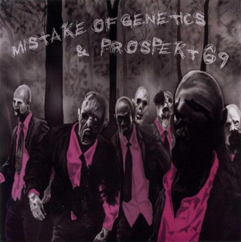 Mistake Of Genetics / Prospekt 69 - Split