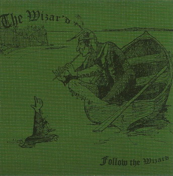Wyzar'd , The - Follow The Wizard