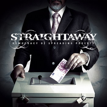 Straightaway - Democracy Of Spreading Poverty