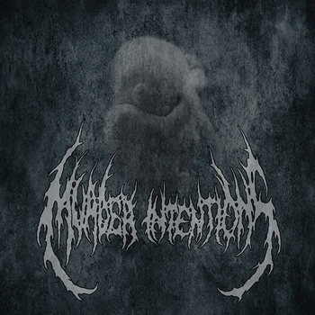 Murder Intentions - Conception of a Virulent Breed