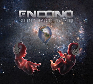 Encono - Existential Embryos' Playground