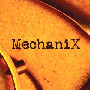 Mechanix - Mechanix