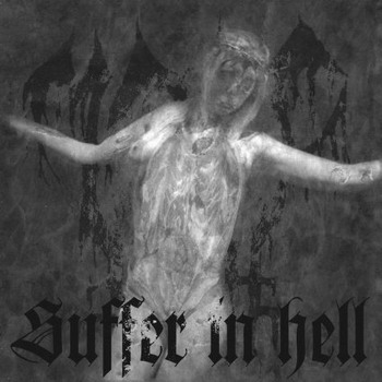 Mordhell - Suffer In Hell