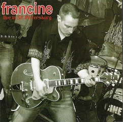 Francine - Live in St. Peterburg