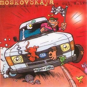 MoskovSKAya - No One Will Get Here Out Alive