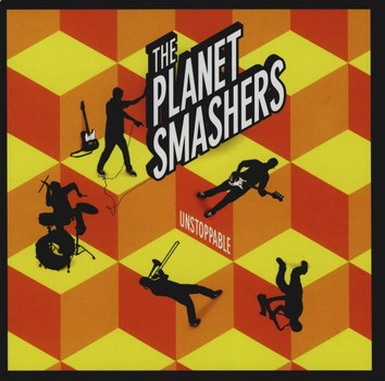 Planet Smashers - Unstoppable