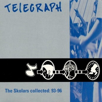 Telegraph - The Skolars Collected: 93-96