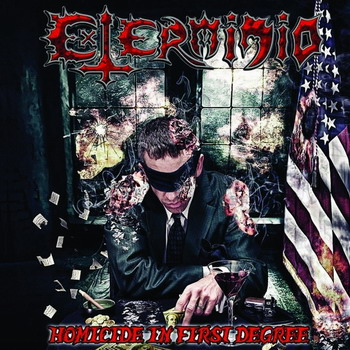 Exterminio - Homicide in First Degree