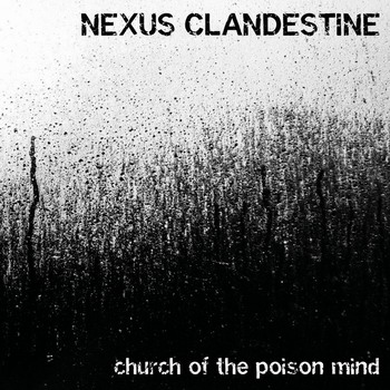 Nexus Clandestine - Church of the Poison Mind