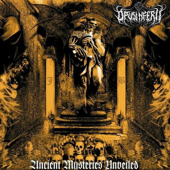 Opus Inferii - Ancient Mysteries Unveiled