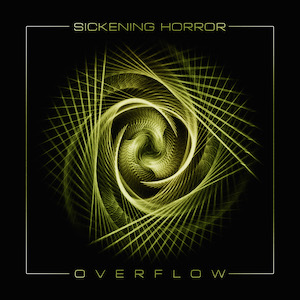Sickening Horror - Owerflow