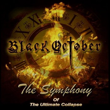 Black October - The Symphony of the Ultimate Collapse