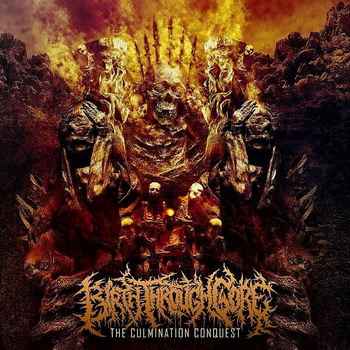 Birth Through Gore - The Culmination Conquest