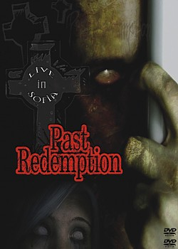 Past Redemption - Live in Sofia