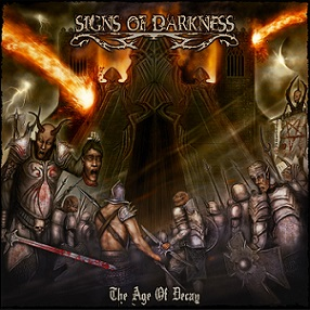 Signs Of Darkness - The Age Of Decay