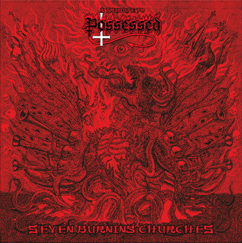 Possessed - Tribute To. Seven Burning Churches
