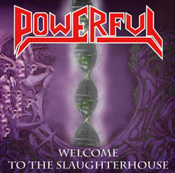 Powerful - Welcome To Slaughterhouse