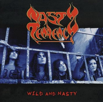 Nasty Tendency - Wild And Nasty