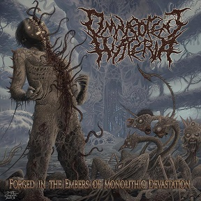 Omnipotent Hysteria - Forged in the Embers of Monolothic Devastation