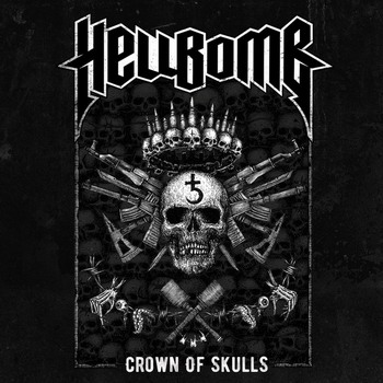Hellbomb - Crown Of Skulls