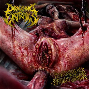 Dragging Entrails - Penetrating Her Syphilic Cadaver