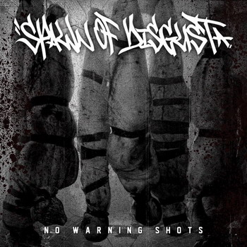 Spawn Of Disgust - No Warning Shots
