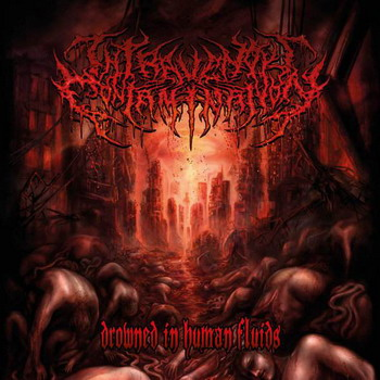Intravenous Contamination - Drowned In Human Fluids