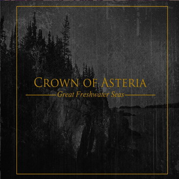 Crown Of Asteria - Great Freshwater Seas