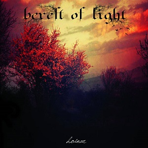 Bereft Of Light - Hoinar