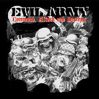Evil Army - Command Attack And Destroy