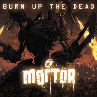 Mortor - Burn Up The Dead