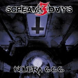 Scream 3 Days - Kolera 666