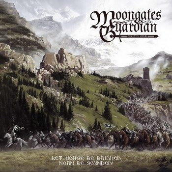 Moongates Guardian - Let Horse Be Bridled, Horn Be Sounded!