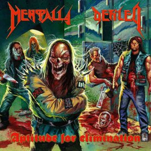 Mentally Defiled - Aptitude For Elimination