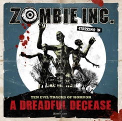 Zombie Inc. - A Dreadful Decease