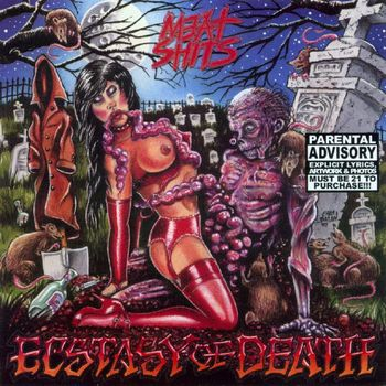 Meat Shits - Ecstasy Of Death