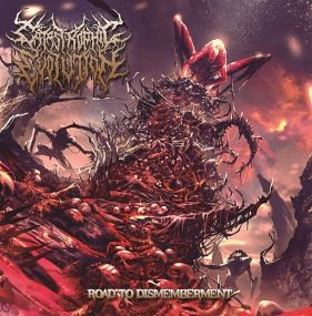 Catastrophic Evolution (Pt) - Road To Dismemberment