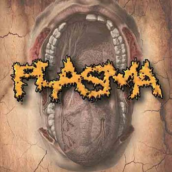 Plasma - Dreadful Desecration