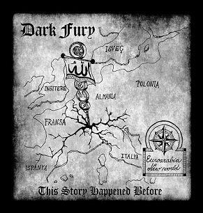 Dark Fury - This Story Happened Before